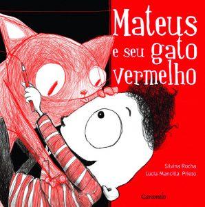 Livros para crianças de até 5 anos: Mateus e seu gato vermelho