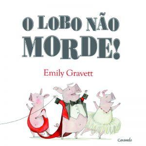 Livros para crianças de até 5 anos: O lobo não morde!