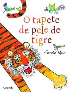 Livro para crianças de até 5 anos: O tapete de pele de tigre