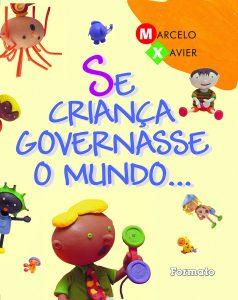 Livros para crianças de até 5 anos: Se criança governasse o mundo...