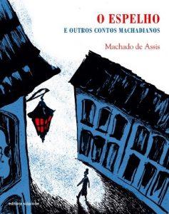 O espelho e outros contos, de Machado de Assis